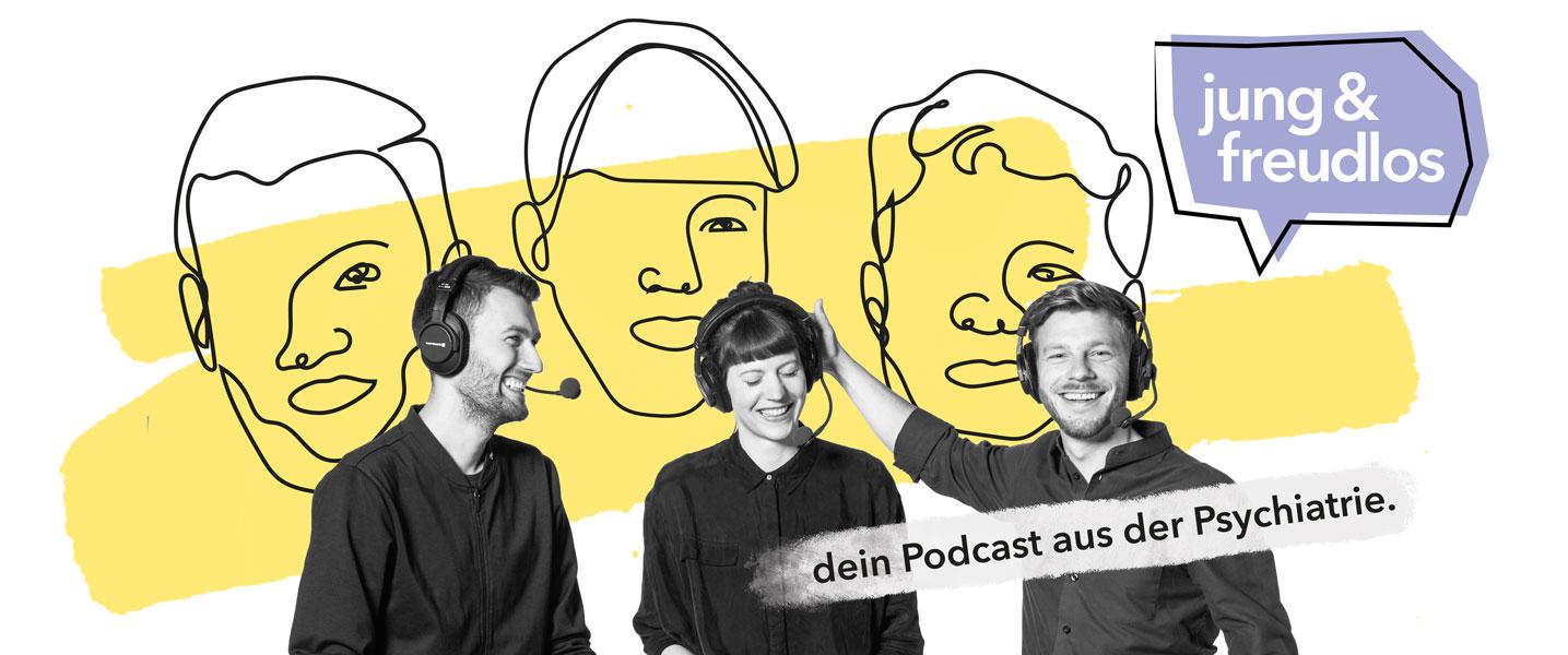 Jung und freudlos - Euer podcast aus der Psychiatrie
